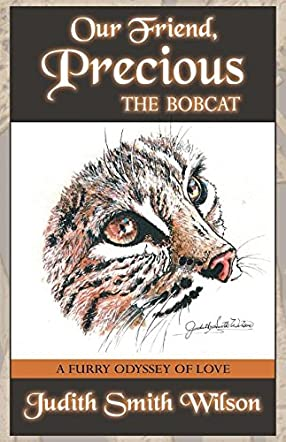 Our Friend Precious, the Bobcat