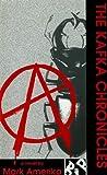 The Kafka Chronicles, Mark Amerika, 0932511546