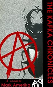 The Kafka Chronicles (Black Ice Books)