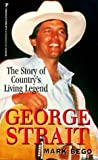 George Strait: The Story of Country's Living Legend