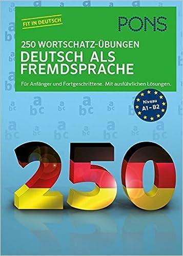 Pons 250 Wortschatz übungen Deutsch Als Fremdsprache Für Anfänger