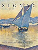 Signac, 1863-1935, Paul Signac and Marina Bocquillon-Ferretti, 0300088604