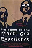 Welcome to the Mardi Gras Experience, Simon Cooper, 1857823516