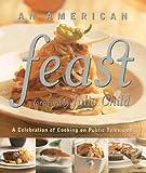 An American Feast, Burt Wolf, 1579595022