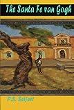 The Santa Fe Van Gogh, P. S. Seifert, 1489530940
