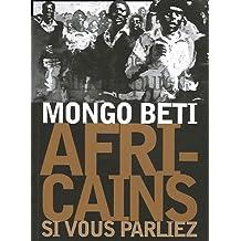 Africains, si vous parliez
