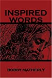 img - for Inspired Words book / textbook / text book