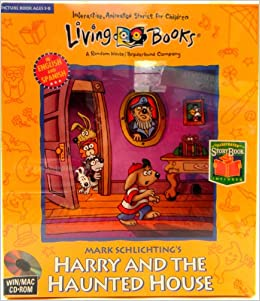 Mark Schlichting's Harry and the Haunted House/Book and Cd Rom: Mark Schlichting: 9781571350923
