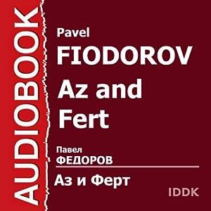 Az and Fert, or Bridal with Monograms [Russian Edition] Radio/TV Program