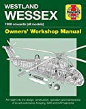 Westland Wessex Manual (Haynes Manuals)