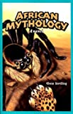 African Mythology, Glenn Herdling, 1404221514