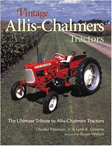 Vintage Allis Chalmers Tractors Town Square Books Chester Jr Peterson 9780896584600 Amazon Com Books