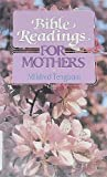Bible Readings for Mothers, Mildren Tengbom, 0806622490