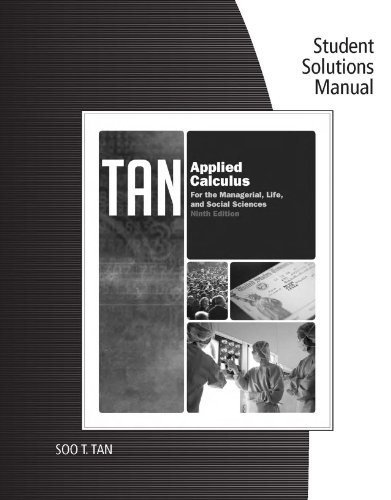 Download Student Solutions Manual for Tan's Applied Calculus for the Managerial, Life, and Social Sciences, 9th Pdf