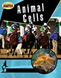 Animal Cells, Penny Dowdy, 0778749649