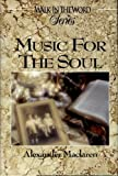 Music for the Soul, Alexander Maclaren, 0899572189