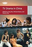TV Drama in China, Keane, Michael, 9622099408