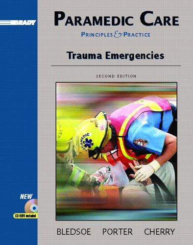 Paramedic Care: Principles and Practices, Volume 4: Trauma Emergencies (2nd Edition)