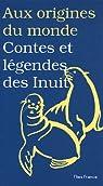 Contes et légendes des Inuits par Coyaud