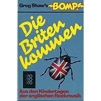 Greg Shaw's Bomp. Die Briten kommen. Aus den Kindertagen der englischen Rockmusik.