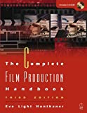 The Complete Film Production Handbook, Third Edition (American Film Market Presents)