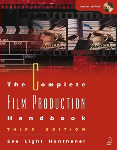 The Complete Film Production Handbook, Third Edition (American Film Market Presents)