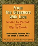 From the Bleachers with Love, David Canning Epperson and George A. Selleck, 0967285402