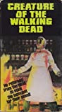 Creature of the Walking Dead [VHS]