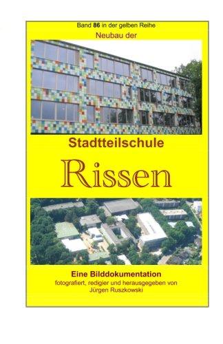 Download Neubau der Stadtteilschule Rissen: Band 86 in der gelben Reihe bei Juergen Ruszkowski (gelbe Reihe bei Juergen Ruszkowski) (Volume 86) (German Edition) PDF