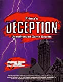 Deception Unauthorized Game Secrets, Anthony James and Anthony Lynch, 0761510567