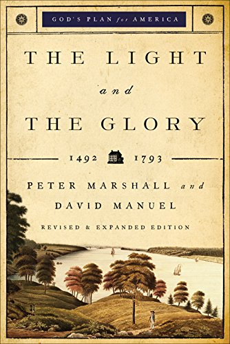(The Light and the Glory (God's Plan for America Book #1): 1492-1787)