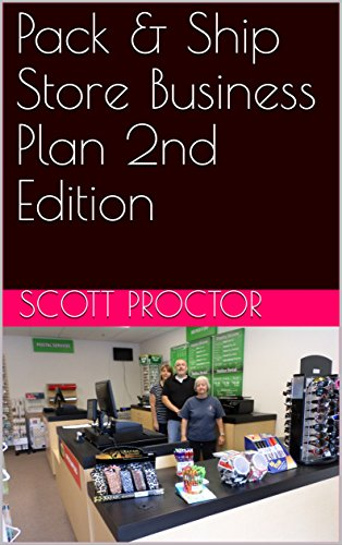 Amazon com: Pack & Ship Store Business Plan 2nd Edition
