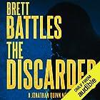 The Discarded: Jonathan Quinn, Book 8 Audiobook by Brett Battles Narrated by Scott Brick