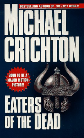 Eaters Of The Dead: With An Introduction And