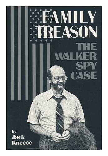 Family Treason: The Walker Spy Case