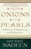 From Onions to Pearls, Satyam Nadeen, 156170587X
