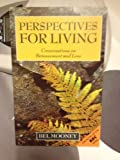 Perspectives for Living, Bel Mooney, 0719551250