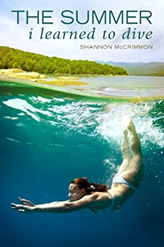 The Summer I Learned to Dive by [McCrimmon, Shannon]