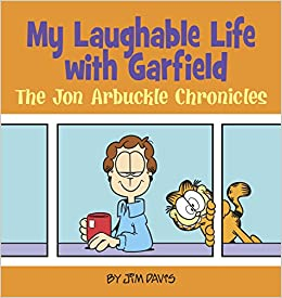 Amazon Com My Laughable Life With Garfield The Jon Arbuckle Chronicles 9780345525918 Davis Jim Books