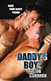 img - for Daddy's Boyz: Tales of Intergenerational Adult Gay Sex by Bob Condron (2006-05-30) book / textbook / text book
