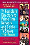 The Complete Directory to Prime Time Network and Cable TV Shows, 1946-Present by Brooks, Tim, Marsh, Earle F. 9th (ninth) Edition [Paperback(2007)]