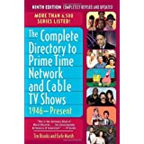 The Complete Directory to Prime Time Network and Cable TV Shows, 1946-Present by Brooks, Tim, Marsh, Earle F....