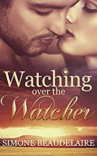 Watching Over The Watcher by Simone Beaudelaire ebook deal