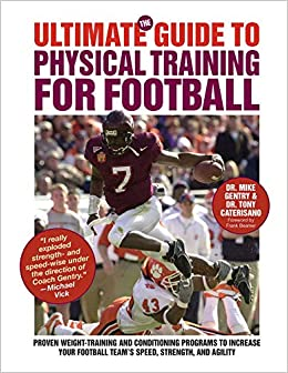 Amazon com: The Ultimate Guide to Physical Training for Football