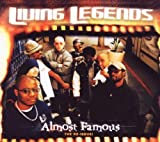 Almost Famous (Reis) by Living Legends (2007-11-05)