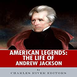 American Legends: The Life of Andrew Jackson