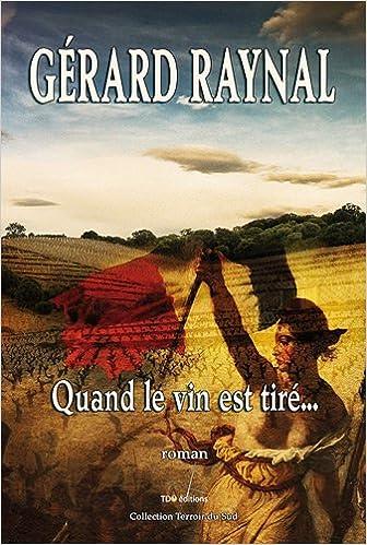 Amazon Fr Quand Le Vin Est Tire Collection Terroir