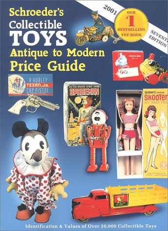 World Antique Toy - Schroeders Collectible Toys: Antique to Modern Price Guide
