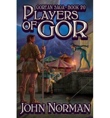 John Norman - Players of Gor (Gor 20)