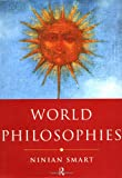 World Philosophies, Ninian Smart, 0415184665